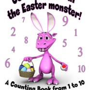 Count eggs with the Easter monster! A Counting Book from 1 to 10